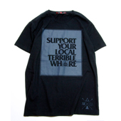 SALE!! Terrible Whore 【Support your Local T-shirt】 BLACK